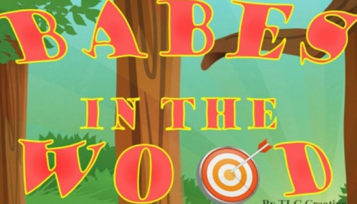 Babes In The Wood Panto is here!